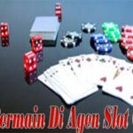 Tips Bermain Di Agen Slot Online